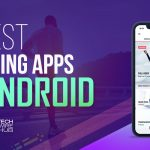 7 Best Running Apps for Android to Make You a Better Athlete